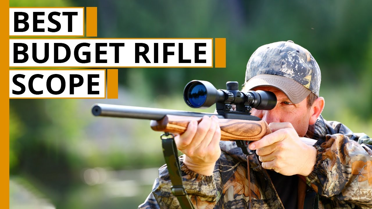best budget rifle scope